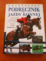 Praktyczny Podręcznik jazdy konnej