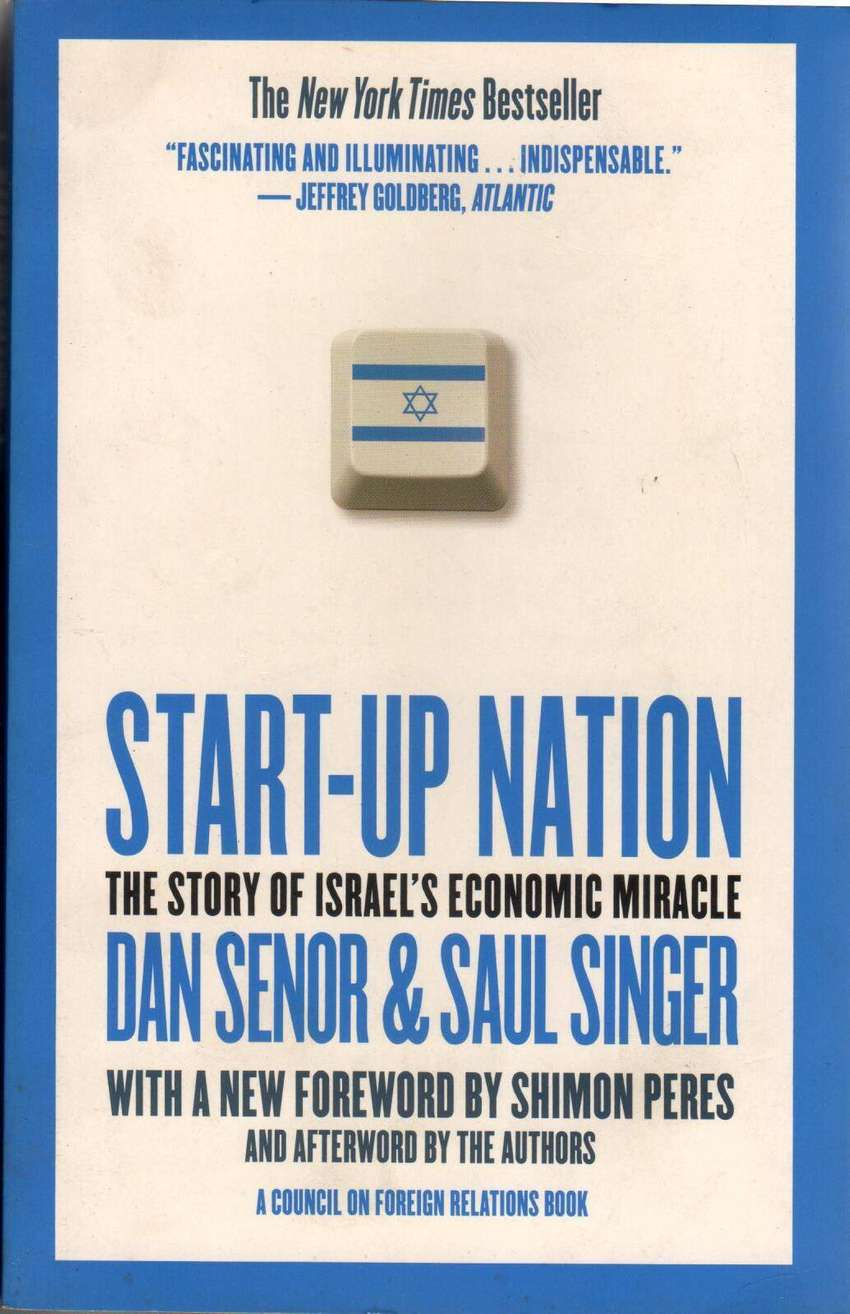 Start Up Nation The Story Of Israel's Economic Miracle 0