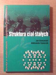 Struktura ciał stałych - Sieniawski, Cyunczyk