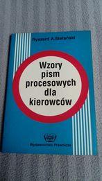 Wzory pism procesowych dla kierowców Ryszard A. Stefański