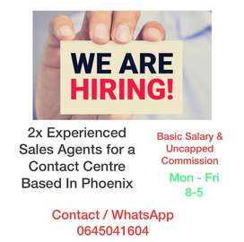 Call Centre Experienced Sales Agents Required