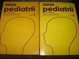 Zarys Pediatrii, tom 1,2, pod redakcją M. Walczaka
