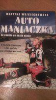 Książka AutoManiaczka Martyna Wojciechowska