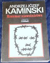Koszmar niewolnictwa - Andrzej Józef Kamiński