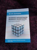 Własność intelektualna, własność przemysłowa - Renata Zawadzka