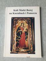 Kult Matki Bożej na Kaszubach i Pomorzu