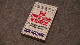 Siła żywego słowa w biznesie - Ron Holland