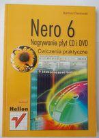 Nero 6 Nagrywanie płyt CD i DVD B.Danowski